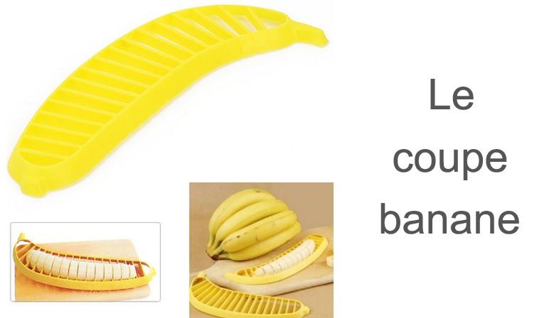 outils Coupe banane